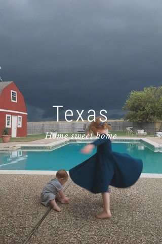 Texas Home sweet home