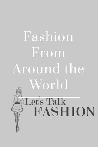 Fashion From Around the World
