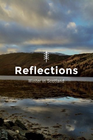 Reflections Winter in Scotland