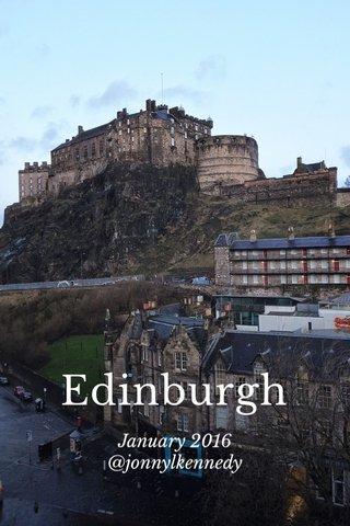 Edinburgh January 2016 @jonnylkennedy