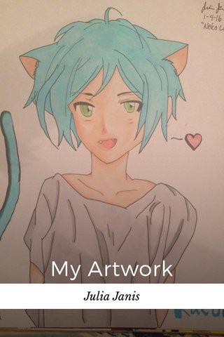 My Artwork Julia Janis
