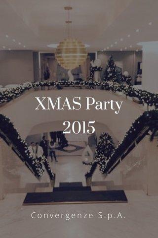 XMAS Party 2015 Convergenze S.p.A.