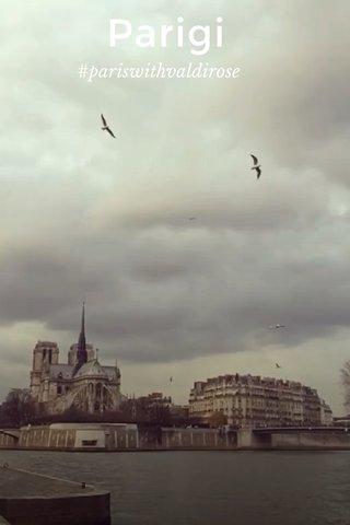 Parigi #pariswithvaldirose