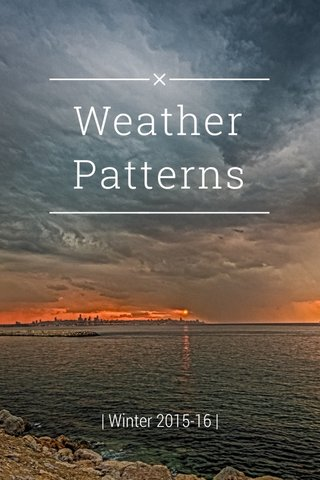 Weather Patterns | Winter 2015-16 |