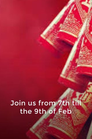 Join us from 7th till the 9th of Feb