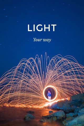 LIGHT Your way