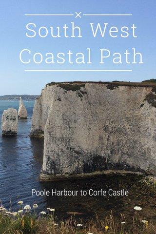 South West Coastal Path Poole Harbour to Corfe Castle