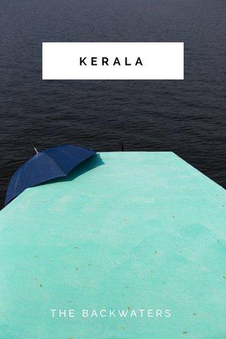 KERALA THE BACKWATERS