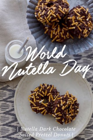 | Nutella Dark Chocolate Salted Pretzel Donuts |