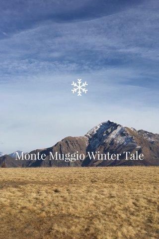 Monte Muggio Winter Tale
