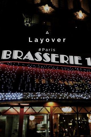 Layover #Paris