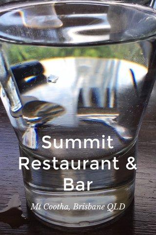 Summit Restaurant & Bar Mt Cootha, Brisbane QLD