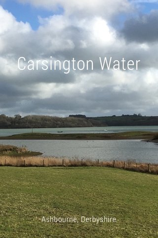 Carsington Water Ashbourne, Derbyshire