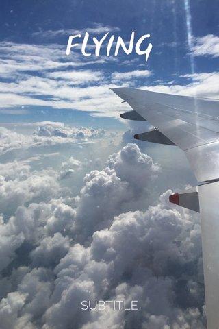 FLYING SUBTITLE