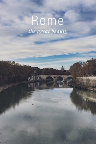 Rome the great beauty