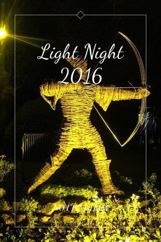 Light Night 2016 NOTTINGHAM