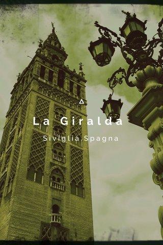 La Giralda Siviglia,Spagna