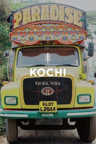 KOCHI Kerala, India