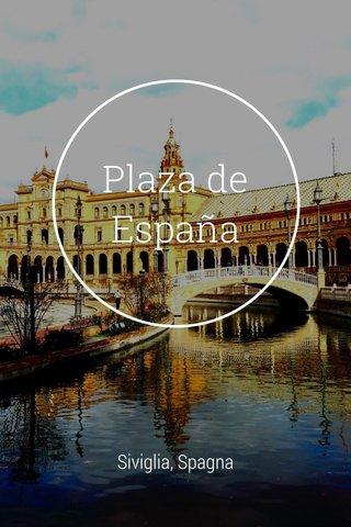 Plaza de España Siviglia, Spagna