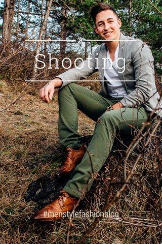 Shooting #menstylefashionblog