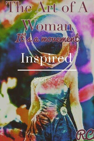 Inspired Short Story