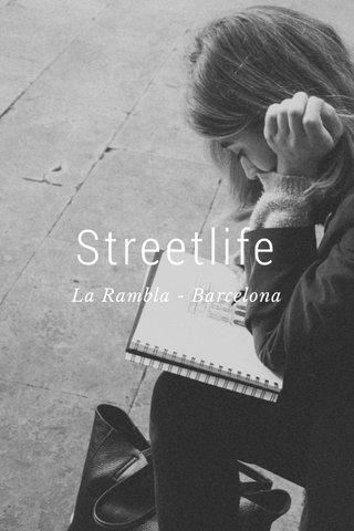Streetlife La Rambla - Barcelona