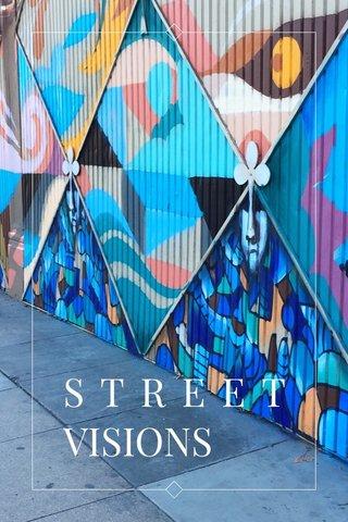 STREET VISIONS