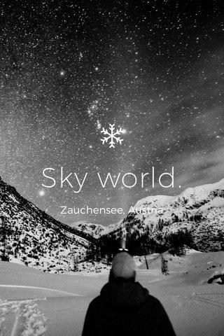 Sky world. Zauchensee, Austria
