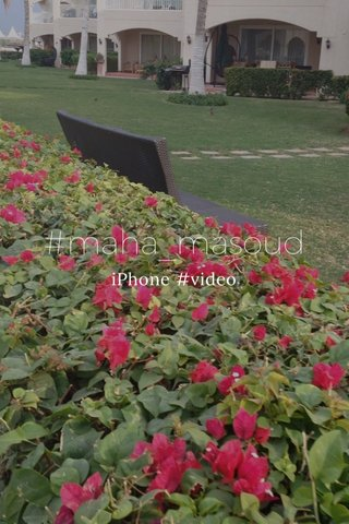 #maha_masoud iPhone #video