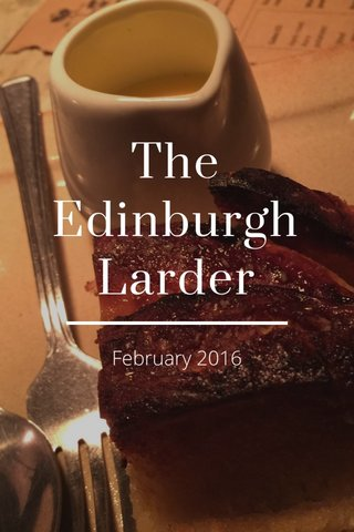 The Edinburgh Larder February 2016