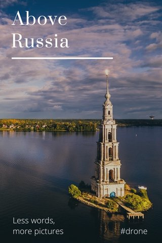 Above Russia Less words, more pictures #drone