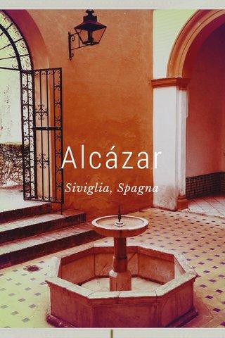 Alcázar Siviglia, Spagna