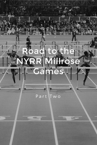 Road to the NYRR Millrose Games Part Two