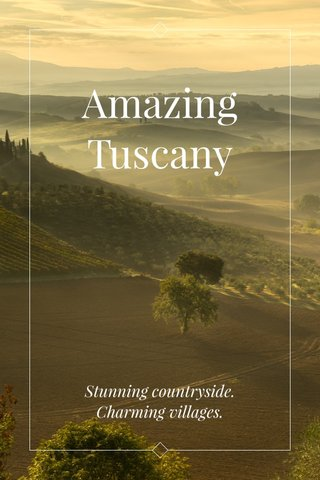 Amazing Tuscany Stunning countryside. Charming villages.