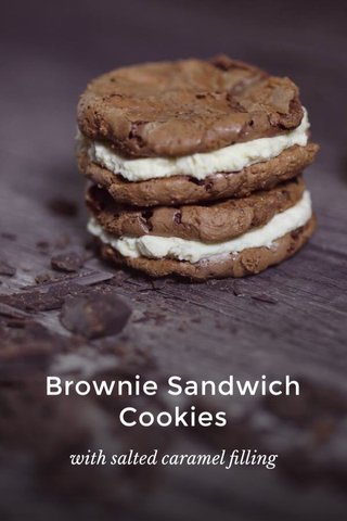 Brownie Sandwich Cookies with salted caramel filling