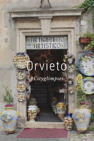 Orvieto #Cityglimpses