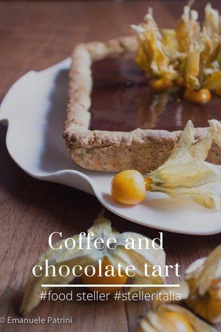 Coffee and chocolate tart #food steller #stelleritalia