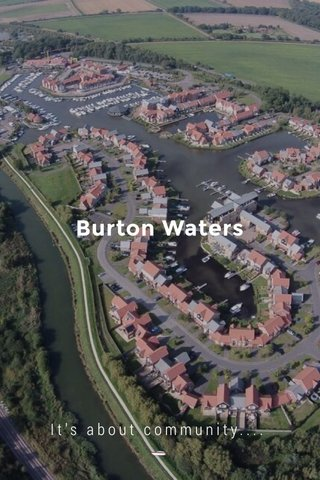 Burton Waters It's about community.... 🛥