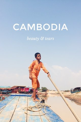 CAMBODIA beauty & tears