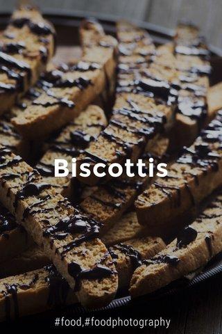 Biscottis #food,#foodphotography