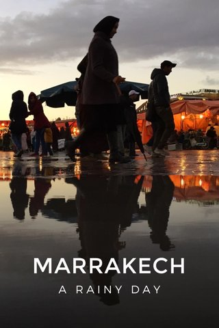 MARRAKECH A RAINY DAY