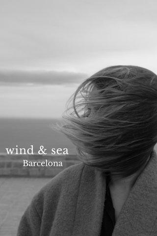 wind & sea Barcelona