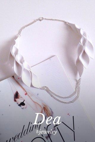 Dea #jewelry