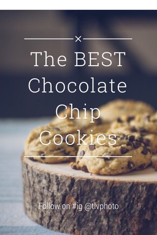 The BEST Chocolate Chip Cookies Follow on #ig @tlvphoto