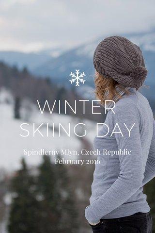 WINTER SKIING DAY Spindleruv Mlyn, Czech Republic February 2016
