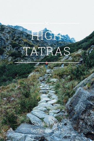 HIGH TATRAS Slovakia hiking September 2015
