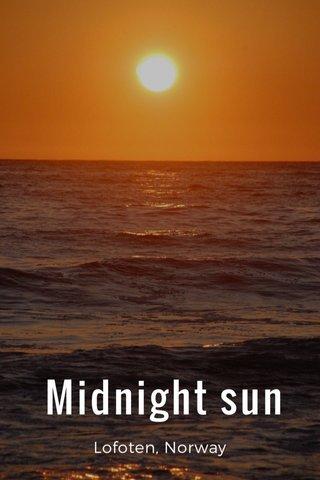 Midnight sun Lofoten, Norway