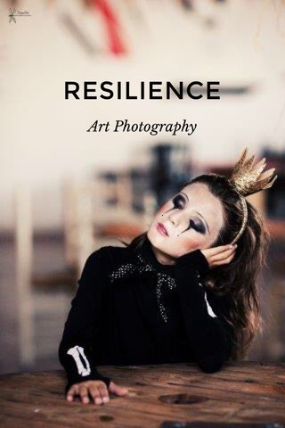 RESILIENCE Art Photography