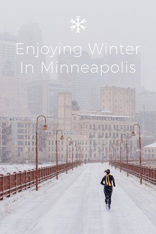 Enjoying Winter In Minneapolis