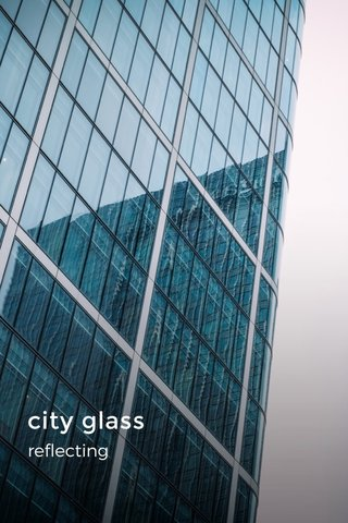 city glass reflecting